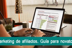 Marketing de Afiliados. Guía para Novatos
